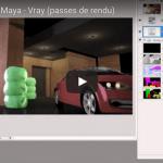 Tuto du Jeudi #30 : Maya / Vray : passes de rendu