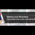 Débuter avec Photoshop