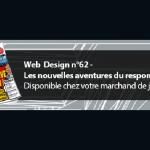 Web Design n°62 – Les nouvelles aventures du responsive design