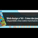 Web Design n°63 – Créez des jeux HTML5