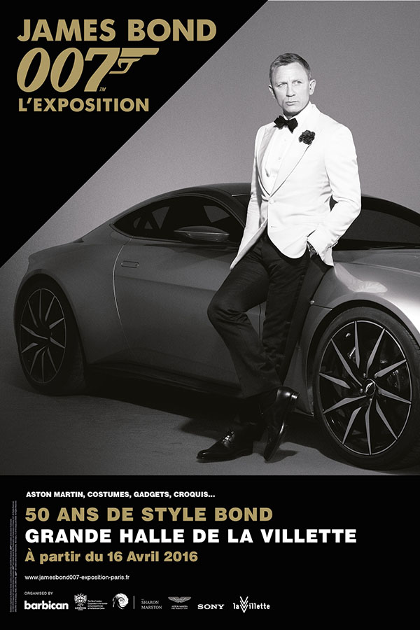 Affiche de James Bond 007, L'Exposition 50 ans de style Bond. Grande Halle de la Villette à partir du 16 avril 2016. © 1962-2016 Danjaq, LLC and United Artists Corporation (logo 007) and related James Bond Trademarks are Trademarks of Danjaq, LLC. All Rights Reserved