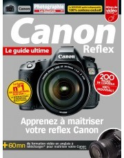 savoir-tout-faire-en-photo-canon-reflex-le-guide-ultime
