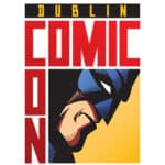 EVENT // Dublin Comic Con Anime Edition