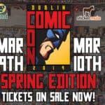 Comic Con Dublin Edition printemps saison 2