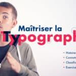 TUTO // Maîtrisez la typographie