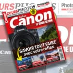 Le guide ultime Canon